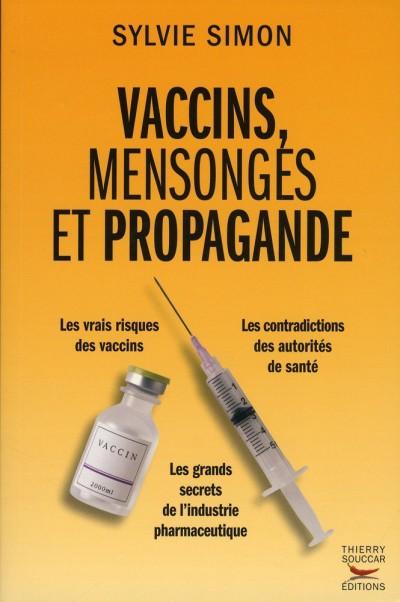 Vaccins mensonges propagande Sylvie Simon