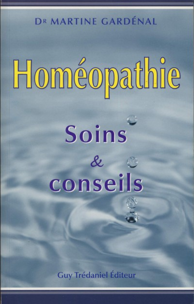 Homéopathie - Soins & Conseils - Dr Martine Gardénal