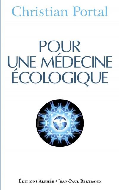 Livre Pour une médecine écologique - Christian Portal